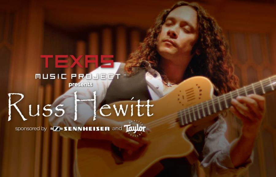 Texas Music Project Presents Russ Hewitt